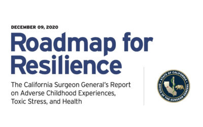 First California Surgeon General's Report Provides Clear Cross-Sector Roadmap to Address Health and Societal Impacts of Adversity